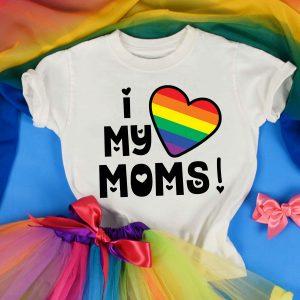 I love my moms 2